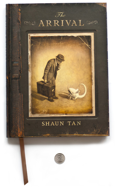 Shaun Tan. The Arrival